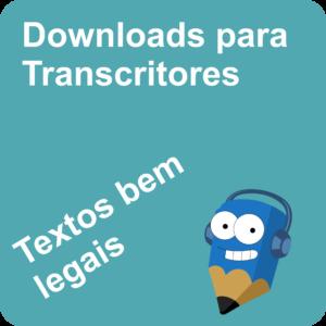 Lápis Azul Downloads para Transcritores