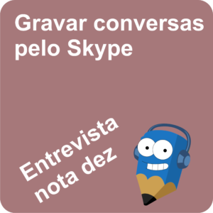 Lápis Azul Gravar Conversas pelo Skype