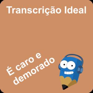 Lápis Azul Transcrição Ideal