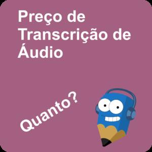 Lápis Azul Preço de Transcrição de Áudio