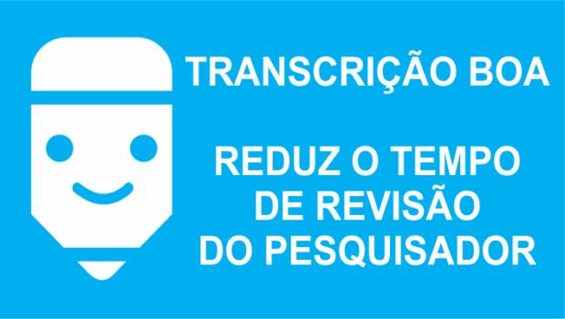 Principal benefício da boa transcrição