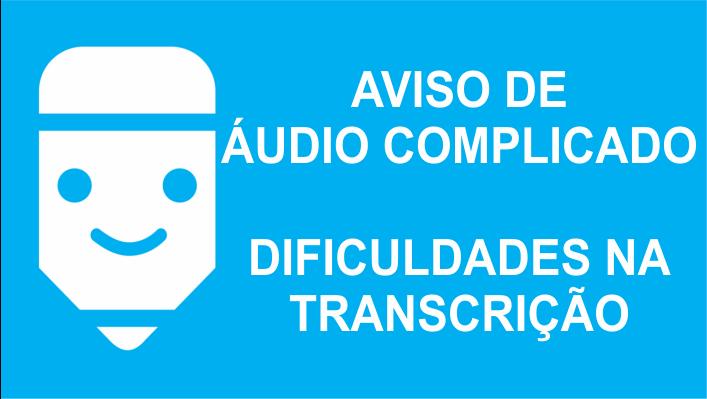 áudio complicado
