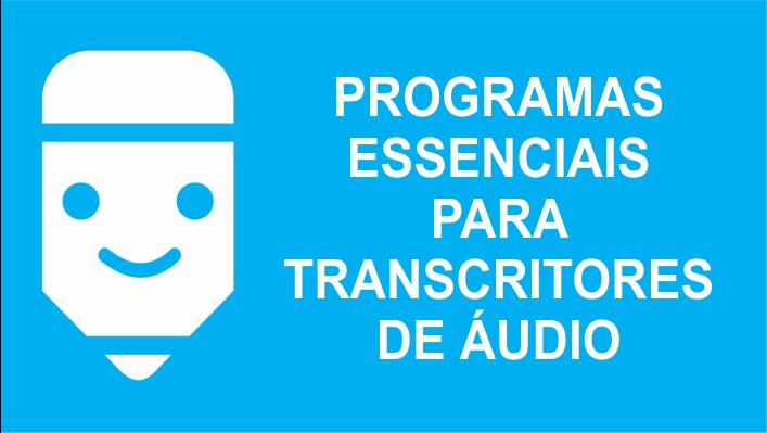 Programas para transcritores