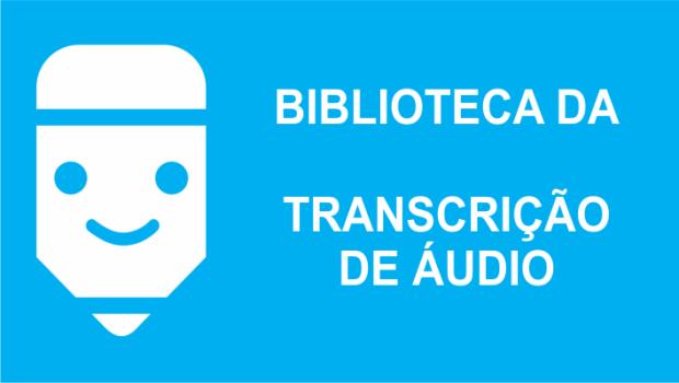 biblioteca da transcrição