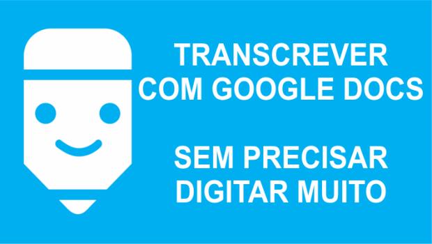 Transcrever por voz com google docs