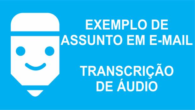 Exemplo de email para transcritor
