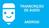 Transcrição de áudio android