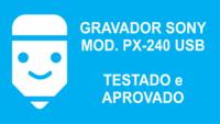 Gravador Sony PX-240