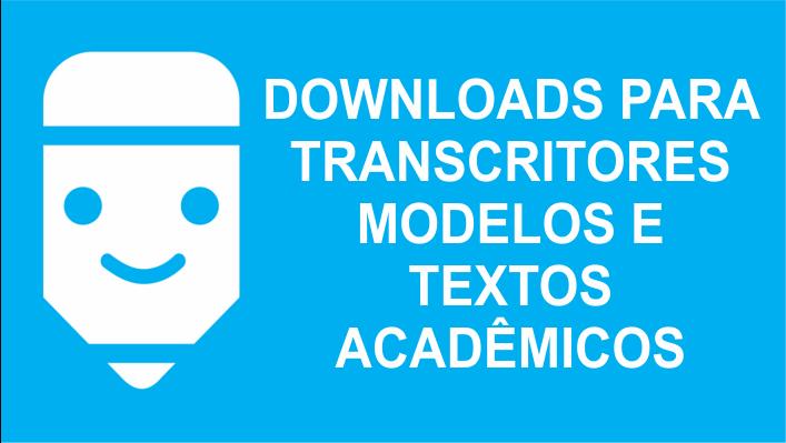 Downloads para Transcritores