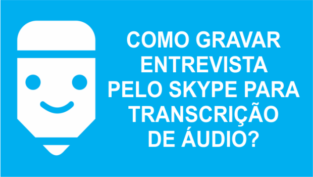 Gravar conversas pelo skype