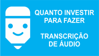 investimento para ser transcritor