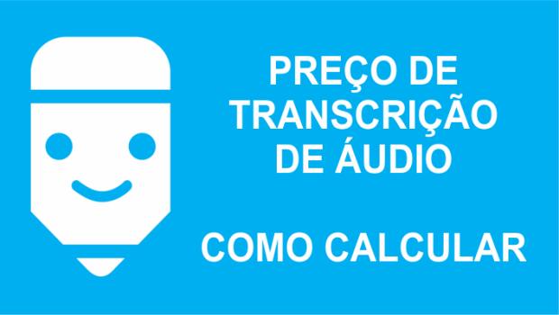 Orçamento preço de transcrição de áudio orçamento