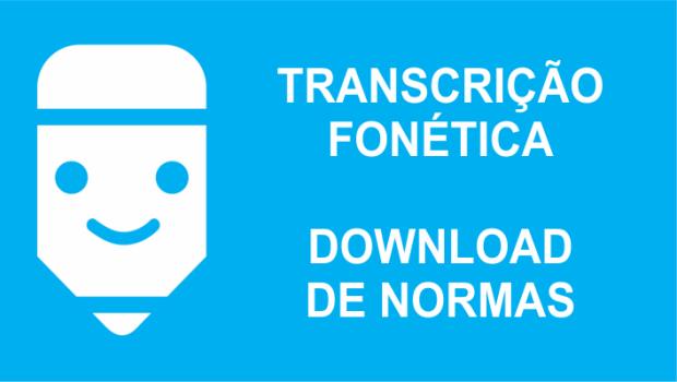 Transcrição fonética download de normas