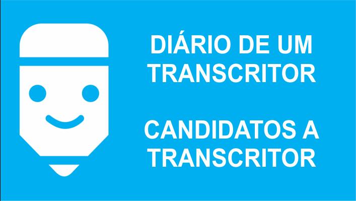 candidatos a transcritor