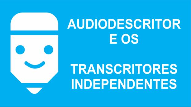 Audiodescritor é a profissão de futuro, sim