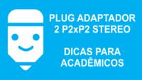 adaptador 2 p2 stereo x p2 stereo
