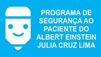 Programa de segurança ao Paciente Julia Cruz Lima