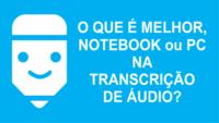 Notebook ou PC