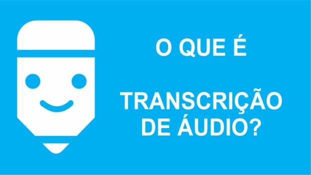 transcrição de audio dá dinheiro?