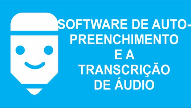 Software de autopreenchimento na transcrição de áudio
