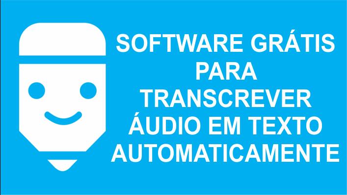 transcrever áudio em texto automaticamente