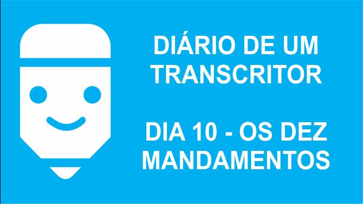 diário de um transcritor 10